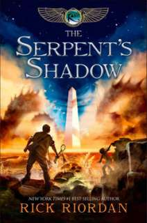 The Serpents Shadow (Kane Chronicles Series #3) (Hardcover