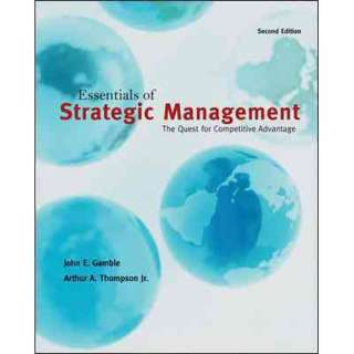 Essentials of Strategic Management The Quest for