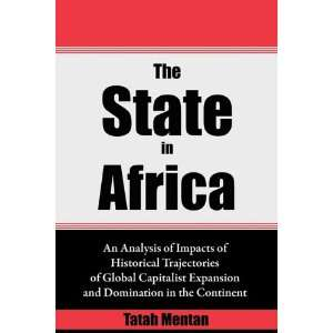 The State in Africa. An Analysis of Impacts of Historical