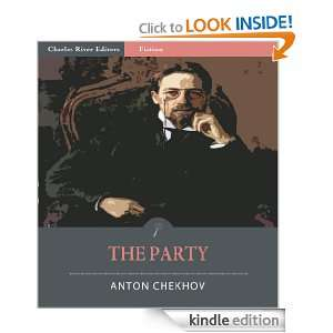 The Party (Illustrated) Anton Chekhov, Charles River Editors
