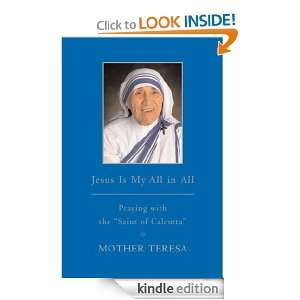 with the Saint of Calcutta Mother Teresa  Kindle Store
