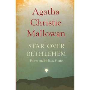 Star Over Bethlehem Poems and Holiday Stories, Christie