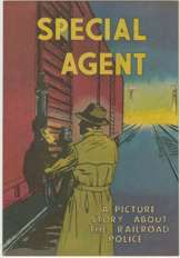 SPECIAL AGENT Giveaway (1959) Story of RAILROAD POLICE