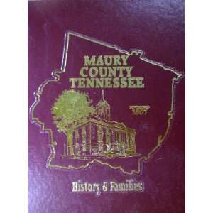 Maury County Tennessee (9781563114526): Uknown: Books