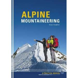 Alpine Mountaineering Essential Knowledge for Budding