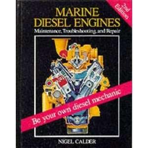 Marine Diesel Engines Maintenance, Troubleshooting, and