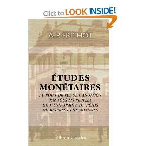 Études monétaires au point de vue de ladoption par tous les