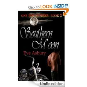 One Hot Summer Southern Moon [One Hot Summer Series Book 2] Eve