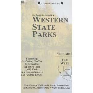 The Double Eagle Guide to Western State Parks Far West