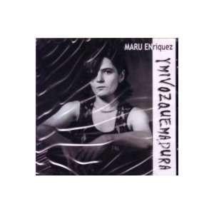 Y Mi Voz Que Madura: MARU ENRIQUEZ: Music