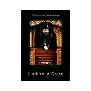 Lantern of Grace: Seven Homilies in Memory of Our Father