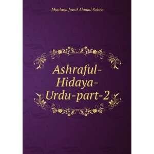 Ashraful Hidaya Urdu part 2 Maulana Jamil Ahmad Saheb Books