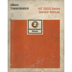 Allison Transmissions HT 700 D Series Service Manual Books