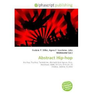 Abstract Hip hop (French Edition) (9786132837134) Books