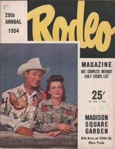 RODEO MAGAZINE  ROY ROGERS & DALE EVANS MSG 1954 NYC