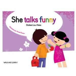 She Talks Funny (Walk and Learn, 1) (9781933748795