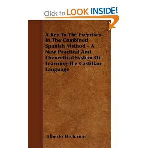 The Castilian Language (9781446003404): Alberto De Tornos: Books