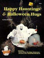 Painting Pattern Book~HAPPY HAUNTINGS & HALLOWEEN HUGS~Amy Boettcher