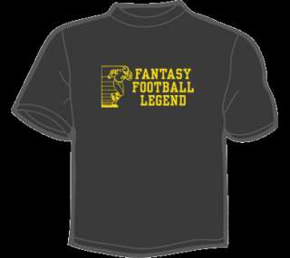 FANTASY FOOTBALL LEGEND T Shirt ANY COLOR/SIZE funny