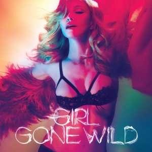 Girl Gone Wild (2 Track) Madonna  Musik