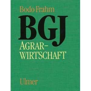 BGJ Agrarwirtschaft: .de: Bodo Frahm: Bücher