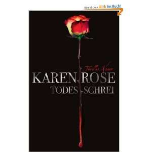 Todesschrei: Thriller: .de: Karen Rose, Kerstin Winter: Bücher