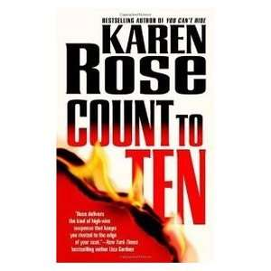 Count to Ten (9780446616904): Karen Rose: Books