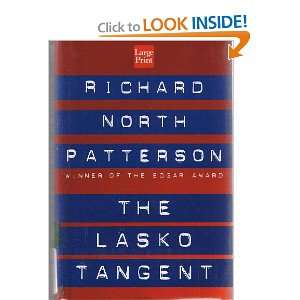 The Lasko Tangent (9781568958309): Richard North Patterson