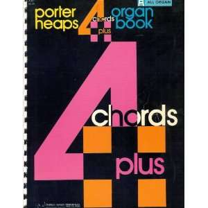 Plus Organ Book   ALL ORGAN Porter Heaps and Charles Hansen Books