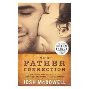com The Father Connection Publisher B&H Books Josh McDowell Books