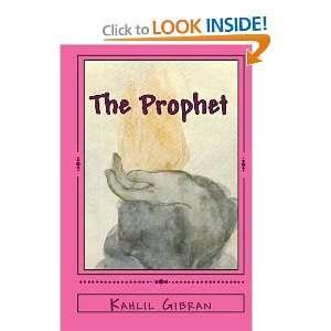 The Prophet (9781442175525): Kahlil Gibran: Books