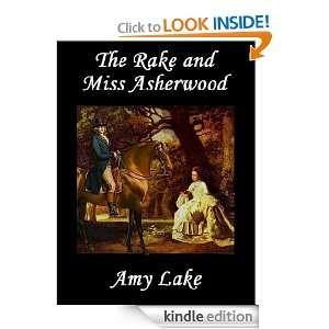 The Rake and Miss Asherwood: Amy Lake:  Kindle Store