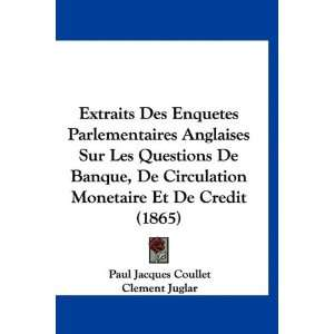 Edition) (9781160930765): Paul Jacques Coullet, Clement Juglar: Books