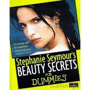 com Beauty Secrets for Dummies [Paperback] Stephanie Seymour Books