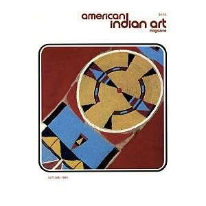 American Indian Art Magazine Volume 10, Number 4 Autumn