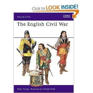 The English Civil War Armies (Men at Arms Series, 14