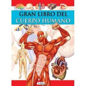 Gran Libro del Cuerpo Humano (9788499390000): Books