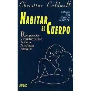 Habitar El Cuerpo (Spanish Edition) (9788479533267
