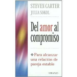 Del Amor Al Compromiso (Spanish Edition) (9788479533557