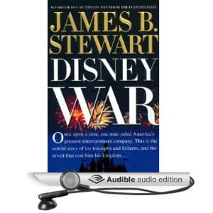 DisneyWar (Audible Audio Edition) James B. Stewart