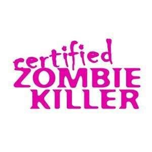 ZOMBIE KILLER   8 HOT PINK   Vinyl Decal Sticker Automotive