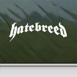 Hatebreed White Sticker Metal Rock Band Laptop Vinyl Window White