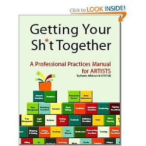 Your Sh*t Together A professional practices manual for Artists (PDF