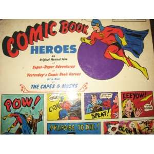 Rare Record Comic Book Heroes  An Original Music Idea of