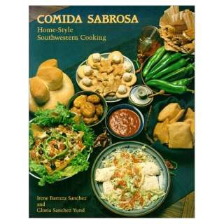 Comida Sabrosa : Home Style Southwestern Cooking