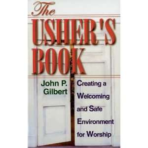 The Ushers Book: Creating a Welcoming and Safe