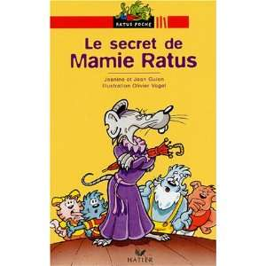 Bibliotheque De Ratus Le Secret De Mamie Ratus (French