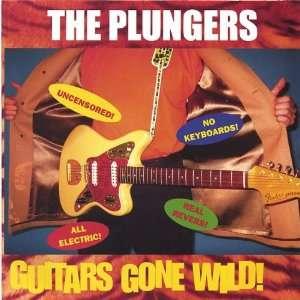 Guitars Gone Wild Plungers Music