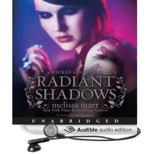 Radiant Shadows Wicked Lovely, Book 4 [Unabridged] [Audible Audio