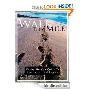 Walk That Mile Amanda Gallegos  Kindle Store